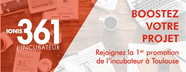 L'incubateur IONIS 361 ouvre à Toulouse - Appel à candidatures